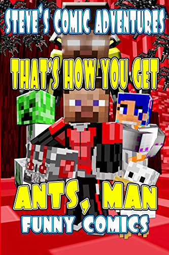 It's Minecraft Steve and the Ants vs Herobrine!★ Read this fully illustrated comic for FREE on Kindle unlimited - Download Now! ★Herobrine uses Ants in his latest scheme to cause trouble for Steve and his friends. Can he, as Ant Steve, turn the tabl...
