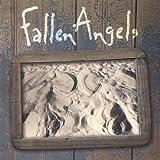 Fallen Angels by Fallen Angels (2001-08-02)