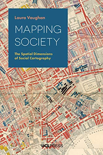 Mapping Society: The Spatial Dimensions of Social Cartography