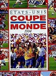 Coupe du monde de football 1994 : Etats-Unis