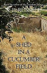 A Shed in a Cucumber Field