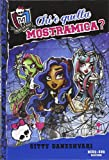 Best Libri per presidi - Chi è quella mostramica? Monster High: 3 Review