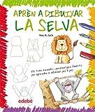 Aprèn a Dibuixar La Selva (Libros de conocimientos)