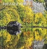 Buffalo River Beauty by Tim Ernst (2013-10-16)