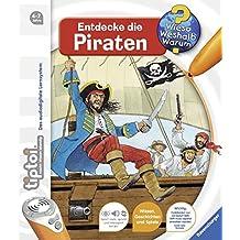 tiptoi® Entdecke die Piraten (tiptoi® Wieso? Weshalb? Warum?, Band 7)