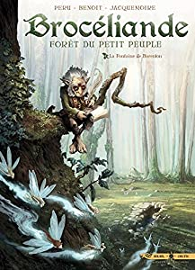 """Afficher """"Brocéliande, forêt du petit peuple n° 1<br /> La Fontaine de Barenton"""""""