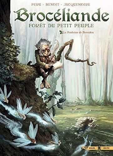 Brocéliande - Forêt du Petit Peuple (1) : La fontaine de Barenton