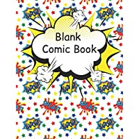 Blank Comic Book: Large pages for kids and teens with a variety of templates. Create and draw your own comics and write stories. Cartoon sketch book gift idea,