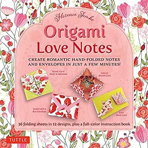 Origami Love Notes: Romantic Hand-Folded Notes & Envelopes: Kit With Origami Book, 12 Original Projects and 36 High-quality Origami Papers