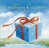 In hellblauem Seidenpapier: Geschenke, die gl?cklich machen (Klassische Musik und Sprache erz?hlen)
