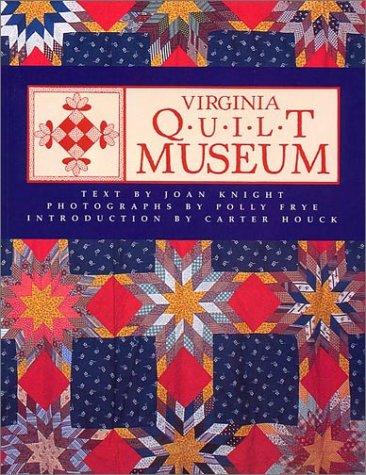 Virginia Quilt Museum ()