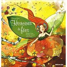 Histoires de fées (fleur, voyage, bonheur) ( périmé )