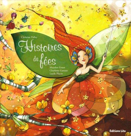 Histoires de fées (fleur, voyage, bonheur) (périmé)