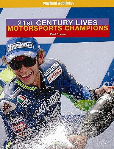 Motorsports Champions (21st Century Lives) por Paul Mason