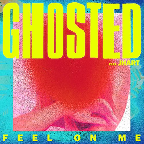 Feel On Me [Explicit] [feat. JHart]