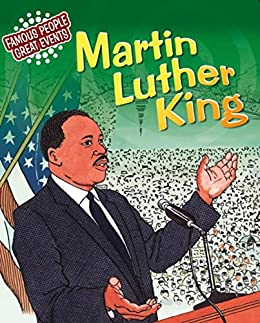 Famous People, Great Events: Martin Luther King: Famous People, Great Events by [Wilkins, Verna]