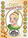 Les filles au chocolat, BD tome 3 : Coeur mandarine par Cassidy