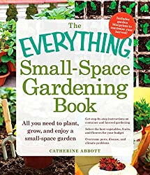 The Everything Small-Space Gardening Book (Everything (Home Improvement)) (English Edition)