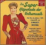 Die Superhitparade Der Volksmusik 1995 - Carolin Reiber