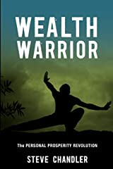 Wealth Warrior: The Personal Prosperity Revolution Paperback