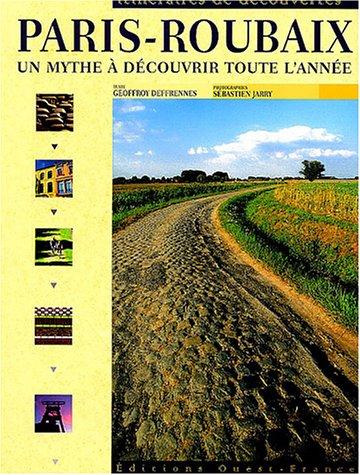 Paris-Roubaix : Un mythe à découvrir toute l'année
