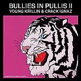 Bullies in Pullis II [Explicit]