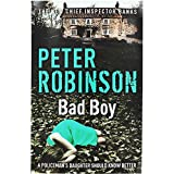 eBook Gratis da Scaricare Peter Robinson Bad Boy (PDF,EPUB,MOBI) Online Italiano