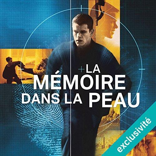 La mémoire dans la peau (Jason Bourne 1)