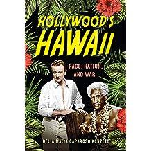 Hollywood's Hawaii: Race, Nation, and War (War Culture)