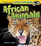 African Animals (Little Explorer)