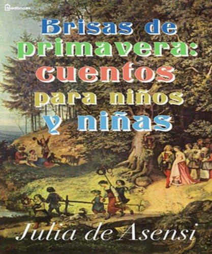 Brisas de primavera: cuentos para niños y niñas por Julia de Asensi