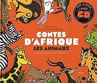 Contes d'Afrique - les Animaux par Souleymane Mbodj