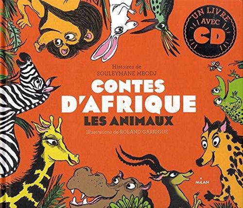Contes d'Afrique - les Animaux PDF Books