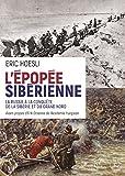 L'Épopée sibérienne - La russie à la conquête de la Sibérie et du Grand Nord - Format Kindle - 9782940523764 - 23,99 €