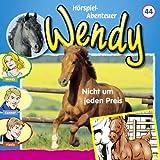 Folge 44 - Wendy: Nicht um jeden Preis