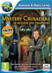 Mystery Crusaders : Le Retour des Tem...