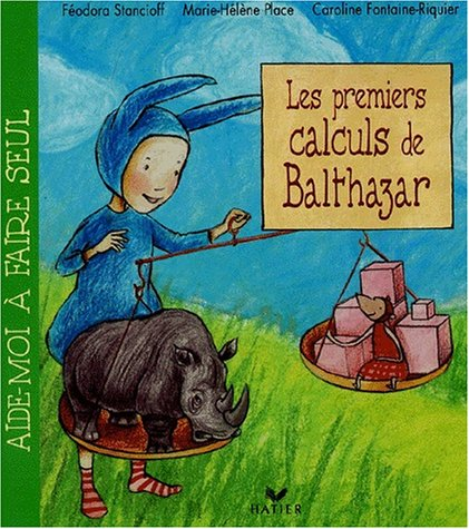 Les premiers calculs de Balthazar