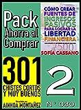 Pack Ahorra al Comprar 2 (Nº 030): 301 Chistes Cortos y Muy Buenos & Cómo crear fuentes de ingresos pasivos para lograr la libertad financiera