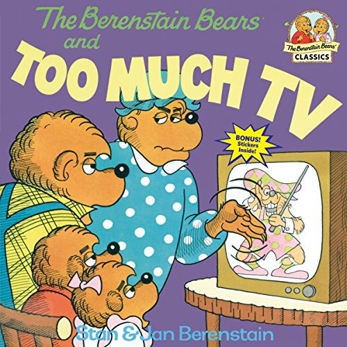 Berenstain Bears And Too Much TV (First time books) por Stan Berenstain