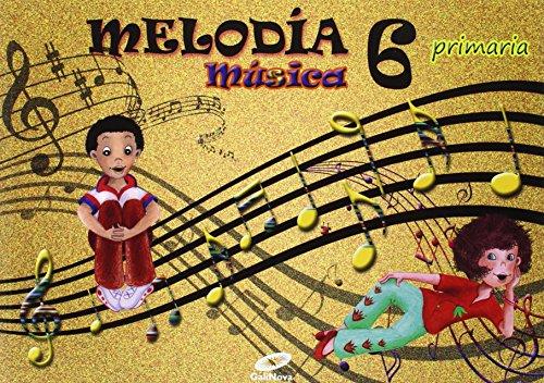 Melodía, Música, 6º Primaria - 9788497372480