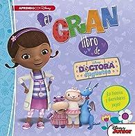 El gran libro de la Doctora Juguetes: ¡Con historias y divertidísimos juegos! par  Disney