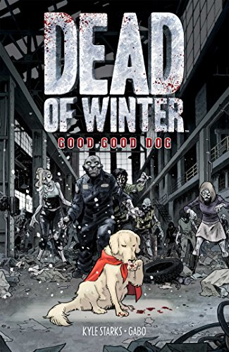 Dead of Winter: Good Good -