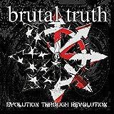 Songtexte von Brutal Truth - Evolution Through Revolution