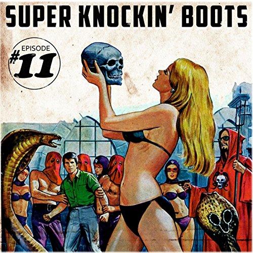 Super Knockin' boots Episode 1...