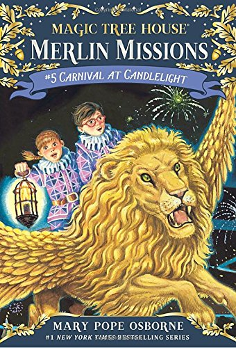 Carnival at Candlelight (Magic Tree House) (Magic Tree House Merlin Mission) por Mary Pope Osborne, Sal Murdocca