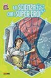 La scienza con i super eroi