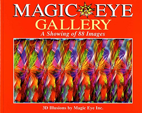 Magic Eye Gallery: A Showing of 88 Images por Cheri Smith