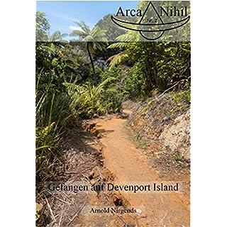 Gefangen auf Devenport Island (Arca-Nihil 2)