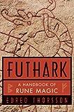 Futhark: A Handbook of Rune Magic