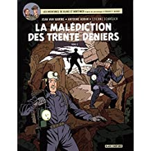 Blake & Mortimer - tome 20 - Malédiction des 30 deniers (la) T2